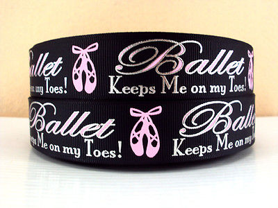 1 METRE BALLET KEEPS ME ON MY TOES RIBBON 1 INCH BOWS HEADBANDS BIRTHDAY CAKE