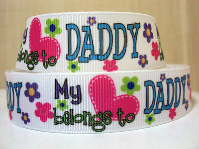 1 METRE MY HEART BELONGS TO DADDY RIBBON SIZE 7/8 BOWS HEADBANDS BABY HAIR CAKE